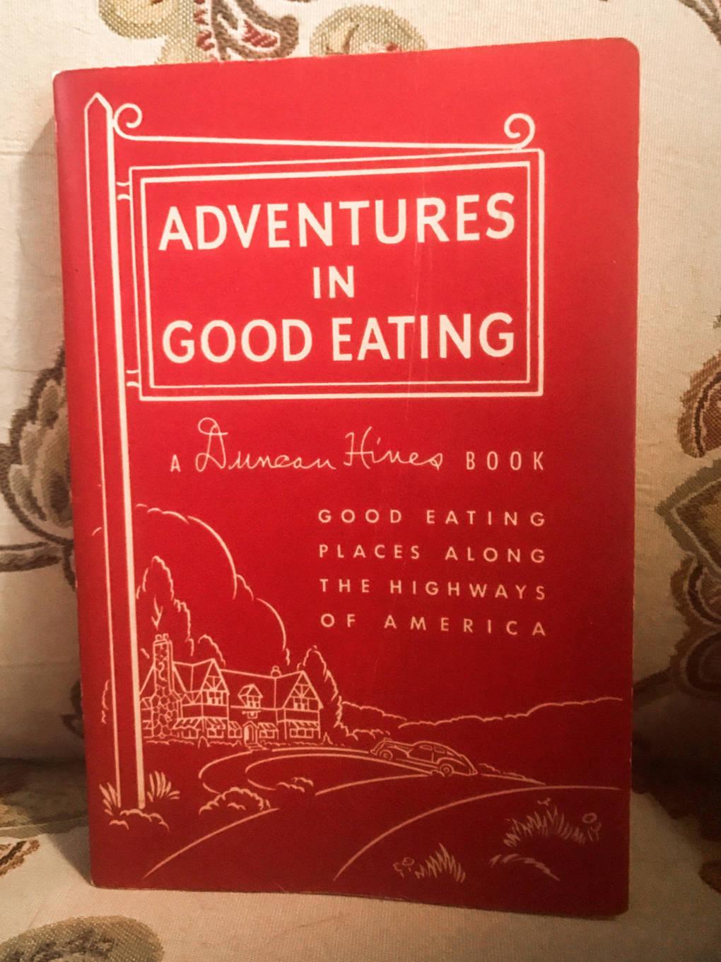 "1946 copy of ""Adventures in Good Eating."""