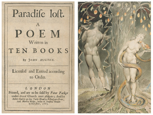 Title page of the first edition of Paradise Lost (1667). Right: William Blake, The Temptation and Fall of Eve, 1808 (illustration of Milton's Paradise Lost)