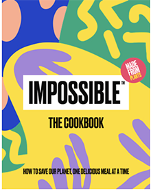 Impossible Foods Cookbook