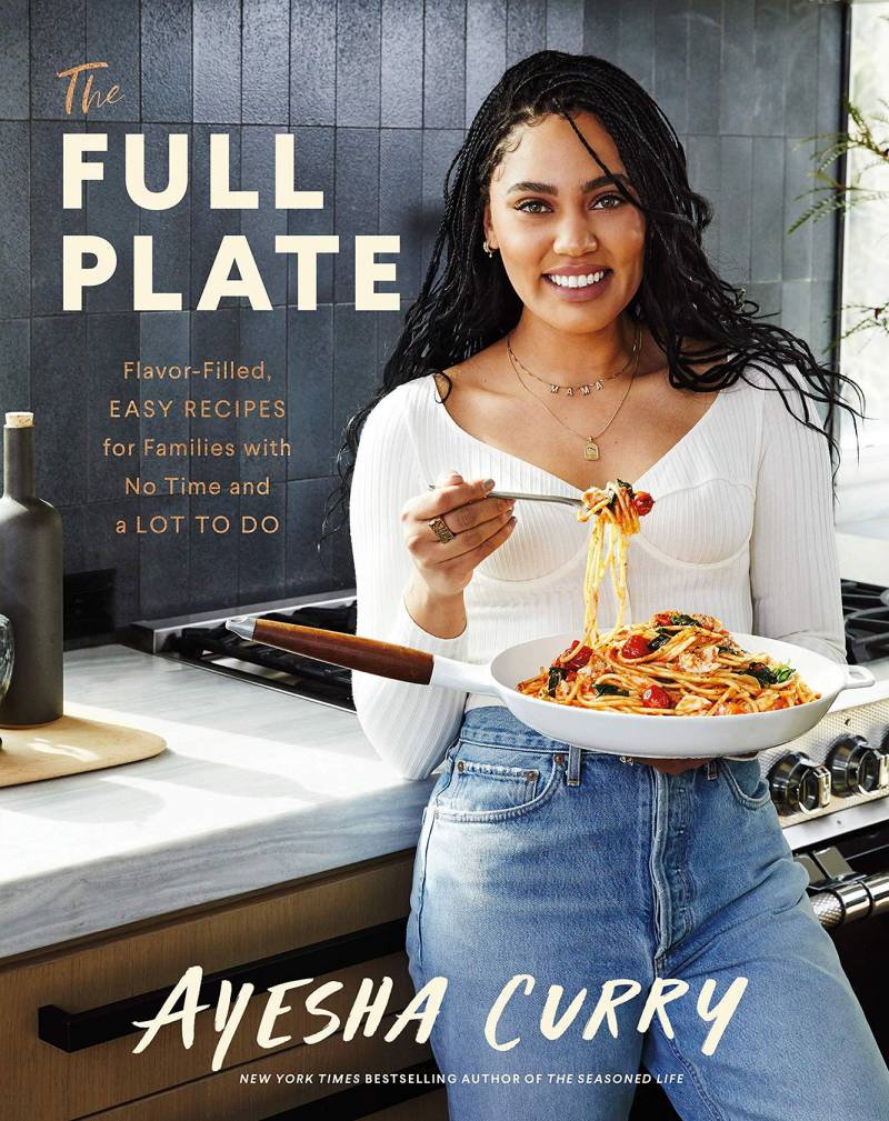 The Full Plate: Flavor-Filled, Easy Recipes for Families with No Time and a Lot to Do Hardcover – Illustrated, September 22, 2020 by Ayesha Curry CR: Voracious