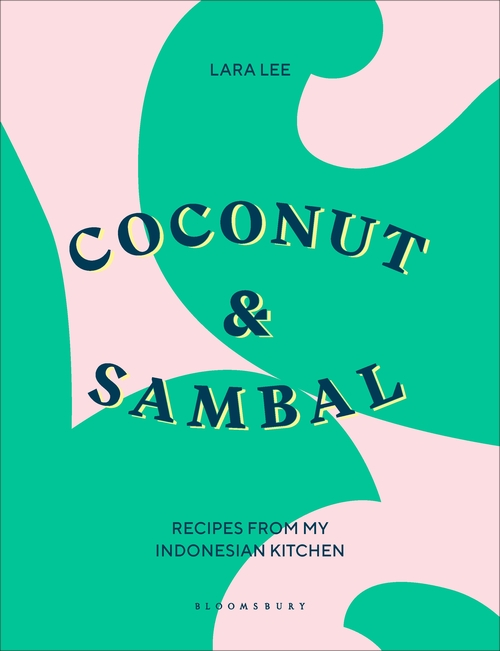 pink and green book cover for Coconut & Sambal by Lara Lee