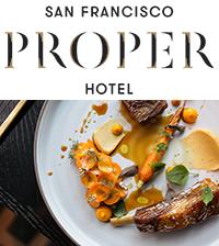 San Francisco Proper Hotel and Villon Restaurant