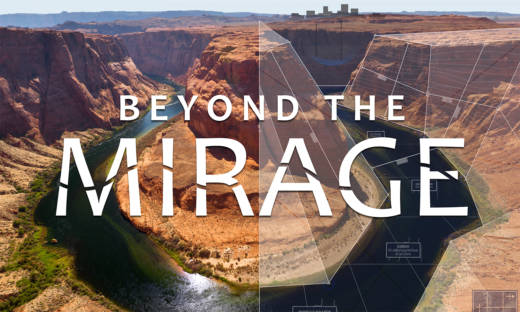 The documentary Beyond the Mirage, airing on various PBS stations this month, explores the future of western water.