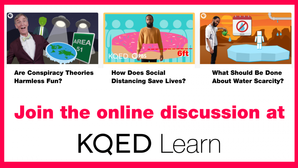 Keep Your Classroom Discussions Going with KQED Learn | KQED Education