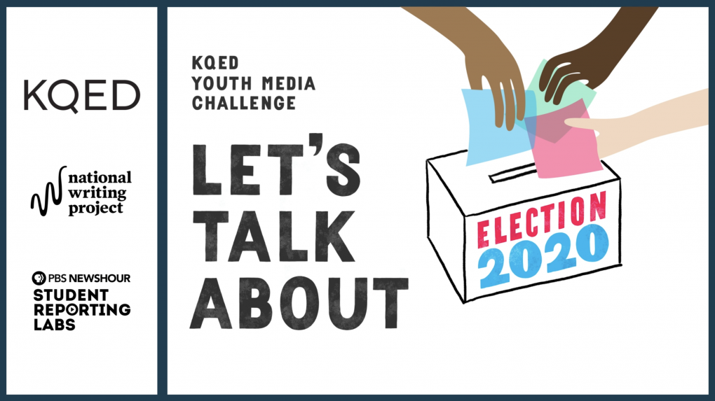 Teens Are Talking About Election 2020 — Add Your Students' Voices to the Conversation | KQED Education