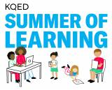KQED Summer of Learning