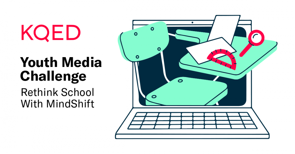 KQED Youth Media Challenge Rethink School With MindShift. Illustration of laptop with desk coming out of screen