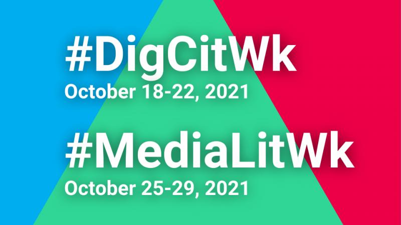 #DigCitWk (October 18-22, 2021) #MediaLitWk (October 25-29, 2021)