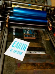 Earth Is Awesome, Press and Broadside - photo by Monica LeMaster