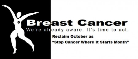 "In October 2000, the San Francisco-based advocacy group Breast Cancer Action ran a full page ad in the New York Times West Coast Edition with text (not shown) inviting readers to participate in its annual ""Stop Cancer Where It Starts"" Campaign. (Image: courtesy Breast Cancer Action)"