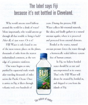This now-infamous Fiji Water ad caused quite a stir when is was published in 2006.