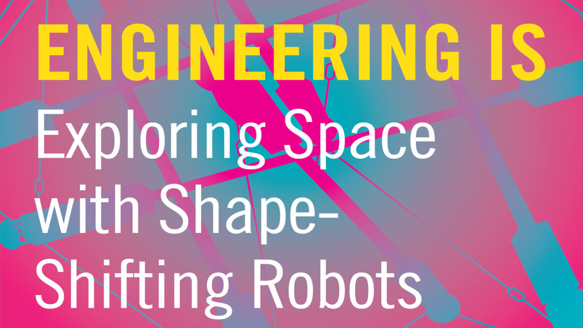 E-book: Engineering Is Exploring Space with Shape-Shifting Robots