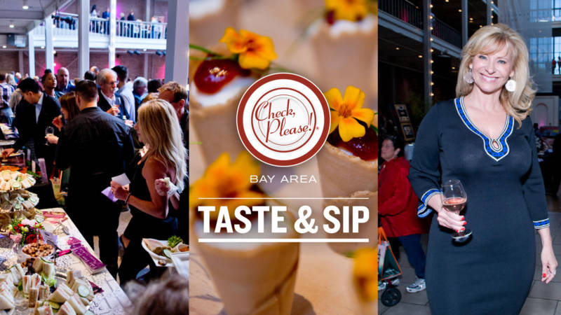 Attention Food and Wine Lovers! KQED Check, Please! Bay Area Taste & Sip 2018