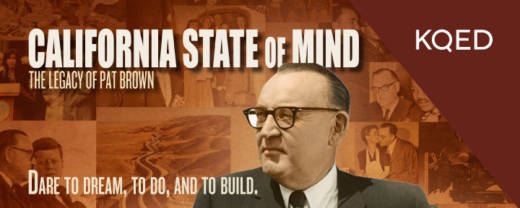 California State of Mind: The Legacy of Pat Brown banner graphic.
