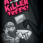 "Promotional poster for ""Attack of the Killer Trees."""